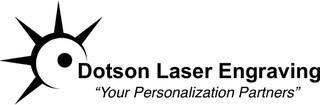 Dotson Laser Engraving & More, LLC