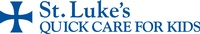 St. Luke's Quick Care for Kids – After Hours