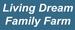 Living Dream Family Farm
