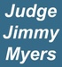 Friend of the Chamber - Judge Jimmy Myers