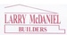 Larry McDaniel Builders