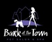 Bark of the Town Pet Salon