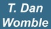 Friend of the Chamber - T. Dan Womble, Attorney at Law