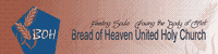 Bread of Heaven United Holy Church