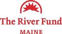 River Fund Maine