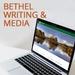 Bethel Writing & Media