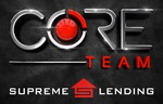 CORE Team, Supreme Lending Branch NMLS# 1228984