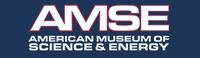 American Museum of Science & Energy (AMSE)