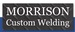 Morrison Custom Welding, Inc.