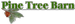 Pine Tree Barn