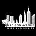 Madison Avenue Wine & Spirits