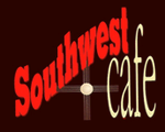 Southwest Cafe