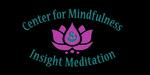 Center for Mindfulness & Insight Meditation