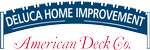 DeLuca Home Improvement/American Deck Co.
