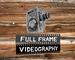 Full Frame Videography