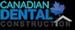 Canadian Dental Construction