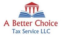 A Better Choice Tax Service, LLC