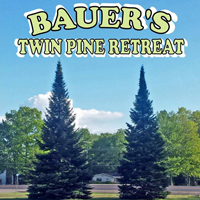 BAUER'S TWIN PINE RETREAT