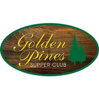 GOLDEN PINES SUPPER CLUB
