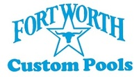 FORT WORTH CUSTOM POOLS, INC.