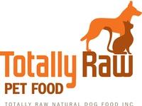 Totally Raw Natural Dog Food Inc
