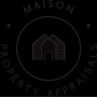 Maison Property Appraisals