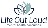 Life Out Loud - Mental Health Consulting