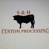 S & H Custom Processing