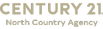 CENTURY 21 North Country Agency