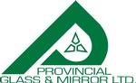 Provincial Glass & Mirror Ltd.