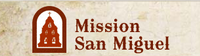 Mission San Miguel Archangel