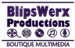 BlipsWerx Productions