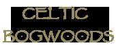 Celtic Bogwoods
