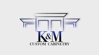 K&M  Custom Cabinetry, Inc.