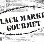 Black Market Gourmet
