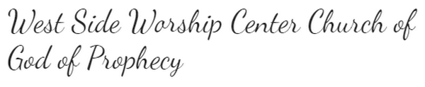 West Side Worship Center Church of God of Prophecy
