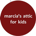 Marcia's Attic for Kids