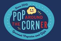 Pop Around The Corner
