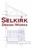 Selkirk Design-Works