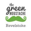 The Green Moustache Revelstoke
