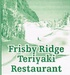 Frisby Ridge Teriyaki