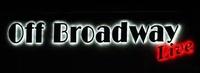 Off Broadway Live