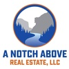 A Notch Above Real Estate, LLC
