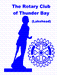 THUNDER BAY ROTARY CLUB/ LAKEHEAD