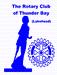 THUNDER BAY ROTARY CLUB/ LAKEHEAD