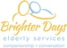 BRIGHTER DAYS ELDERLY SERVICES
