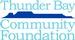 THUNDER BAY COMMUNITY FOUNDATION