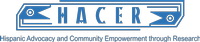 HACER, Hispanic Advocacy and Community Empowerment Research