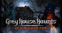 Grey House Haunts