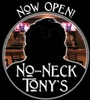 No-Neck Tony's